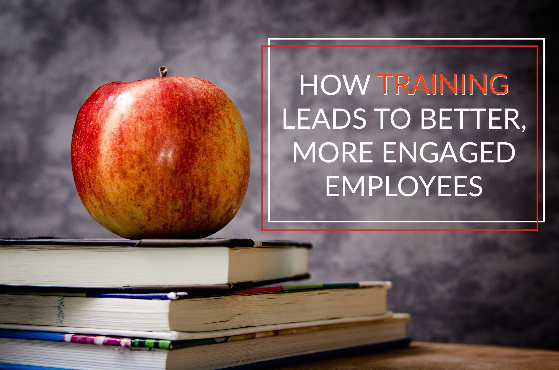 CATMEDIA Training Services How Training Leads to Better Employees